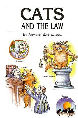 Cats and the Law - Barrie, Anmarie