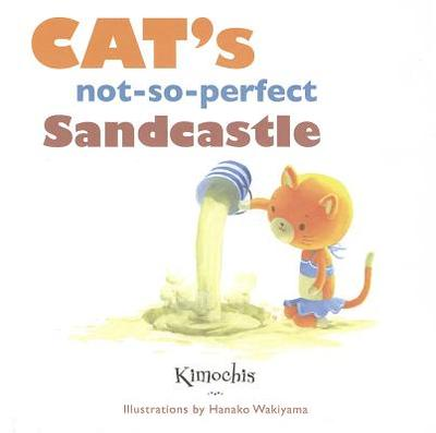 Cat's Not-So-Perfect Sandcastle - Novesky, Amy