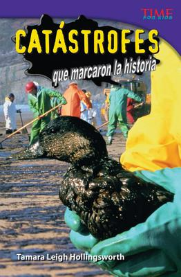 Catstrofes Que Marcaron la Historia - Hollingsworth, Tamara Leigh