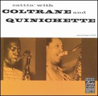 Cattin' with Coltrane and Quinichette - John Coltrane with Paul Quinchette
