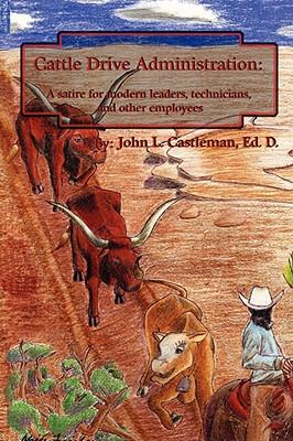 Cattle Drive Administration - Castleman, John L