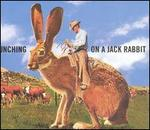 Cattle Punching on a Jack Rabbit
