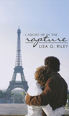 Caught Up in the Rapture - Riley, Lisa G