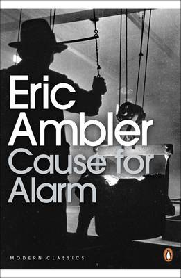 Cause for Alarm - Ambler, Eric, and Preston, John (Introduction by)