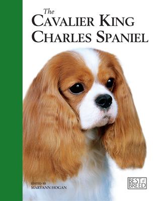 Cavalier King Charles Spaniel - Hogan, Maryann (Editor)