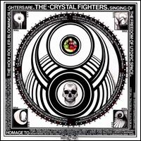 Cave Rave  - Crystal Fighters