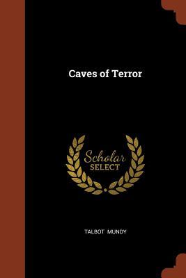 Caves of Terror - Mundy, Talbot