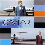 Caviar - Caviar