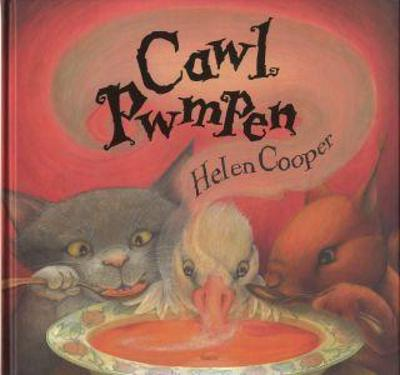 Cawl pwmpen - Cooper, Helen, and Butterworth, Ian (Illustrator), and Williams, Dylan (Translated by)