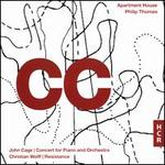CC: John Cage - Concert for Piano and Orchestra; Christian Wolff - Resistance