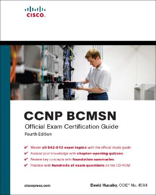 CCNP BCMSN Official Exam Certification Guide - Hucaby, David
