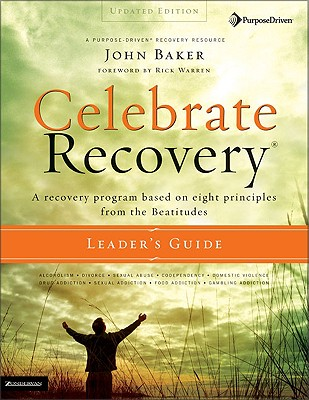 Celebrate Recovery Leaders GD Updated - Baker, John