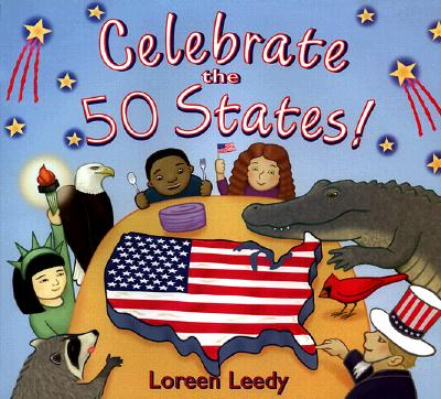 Celebrate the 50 States! - Leedy, Loreen