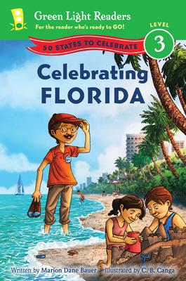 Celebrating Florida: 50 States to Celebrate - Bauer, Marion Dane