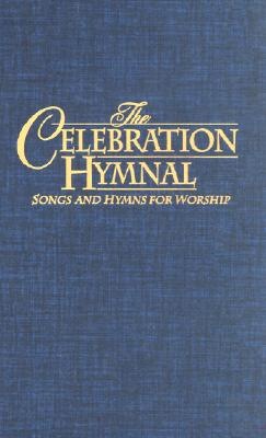 Celebration Hymnal: Song & Hymns for Worship - Word Music (Creator)