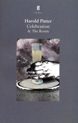 Celebration & the Room - Pinter, Harold