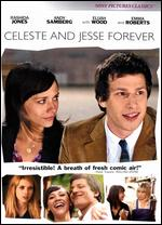 Celeste and Jesse Forever - Lee Toland Krieger