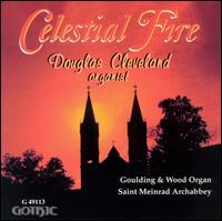 Celestial Fire - Daniel Carberg (vocals); Douglas Cleveland (organ); Pablo Cora (vocals)
