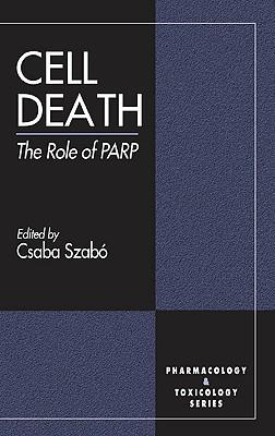 Cell Death - Szabo, Csaba, M.D (Editor)