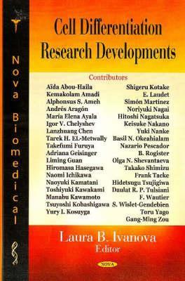Cell Differentiation Research Developments - Ivanova, Laura B (Editor)
