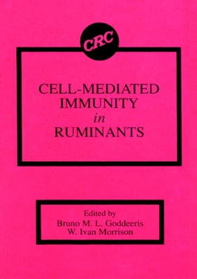Cell-Mediated Immunity in Ruminants - Goddeeris, Bruno M L