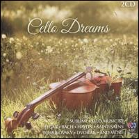 Cello Dreams - Alexandre Oguey (cor anglais); Anna Goldsworthy (piano); Anthea Cottee (cello); Carisma; Catherine Strutt (piano);...