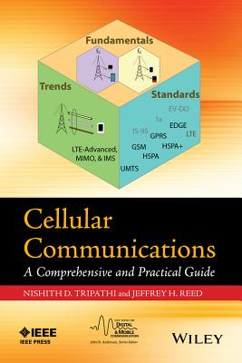 Cellular Communications: A Comprehensive and Practical Guide - Tripathi, Nishith
