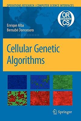 Cellular Genetic Algorithms - Alba, Enrique, and Dorronsoro, Bernabe