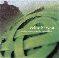 Celtic Harvest: Spirited Music from the Emerald Isle - Various Artists
