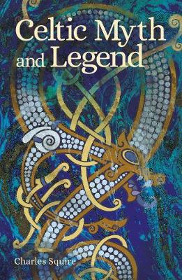 Celtic Myth and Legend - Squire, Charles