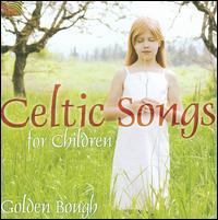 Celtic Songs for Children [Bonus Track] - Golden Bough