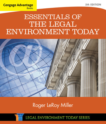 Cengage Advantage Books: Essentials of the Legal Environment Today - Miller, Roger