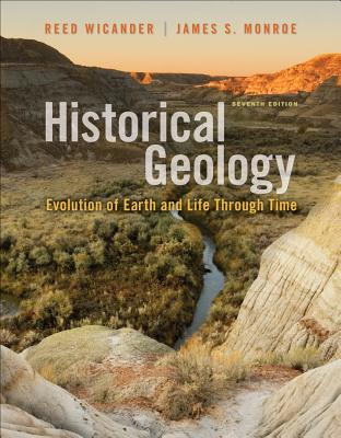 Cengage Advantage Books: Historical Geology - Wicander, Reed, and Monroe, James S