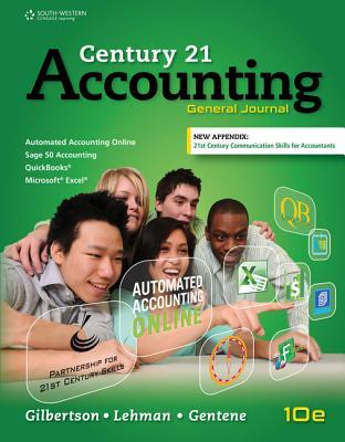 Century 21 Accounting: General Journal, Copyright Update - Gilbertson, Claudia Bienias, and Lehman, Mark W, and Gentene, Debra