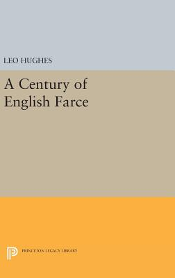 Century of English Farce - Hughes, Leo