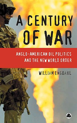Century of War - Engdahl, F William