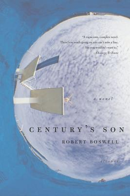 Century's Son - Boswell, Robert
