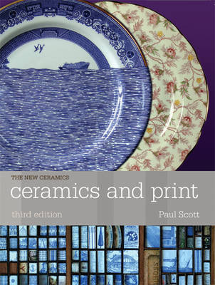 Ceramics and Print - Scott, Paul