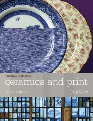 Ceramics and Print - Scott, Paul