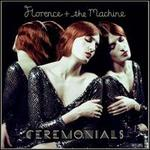 Ceremonials [Deluxe Edition] - Florence + the Machine