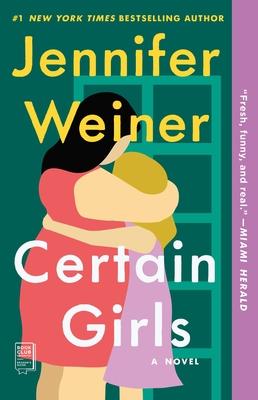 Certain Girls - Weiner, Jennifer