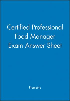 Certified Professional Food Manager Exam Answer Sheet - Prometric