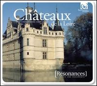 Châteaux de la Loire - Broadside Band; Ensemble Clément Janequin; Jeremy Barlow (guitar)