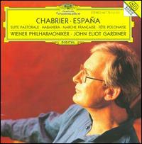 Chabrier: Espana; Suite Pastorale; Habanera; Marche Française; Fête Polonaise - Ronald Janezic (horn); Wiener Philharmoniker; John Eliot Gardiner (conductor)