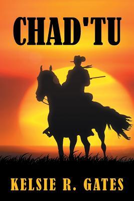 Chad'tu - Gates, Kelsie
