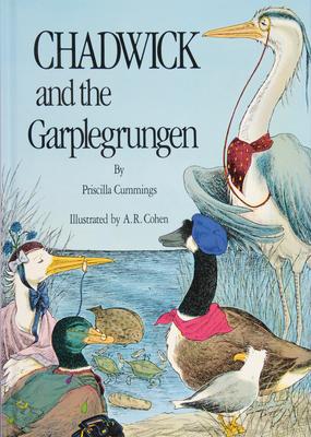 Chadwick and the Garplegrungen - Cummings, Priscilla