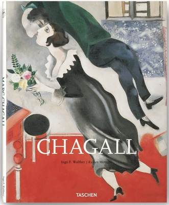 Chagall - Walther, Ingo F, and Metzger, Rainer