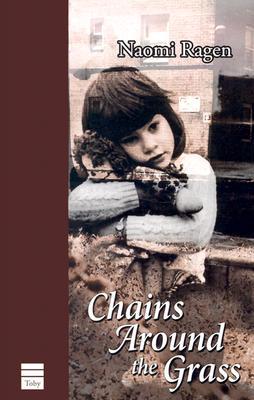 Chains Around the Grass - Ragen, Naomi