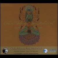 Chakra Balancing: Body, Mind and Soul - Deepak Chopra M.D.