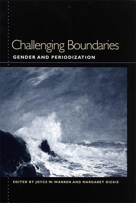 Challenging Boundaries - Warren, Joyce (Editor)